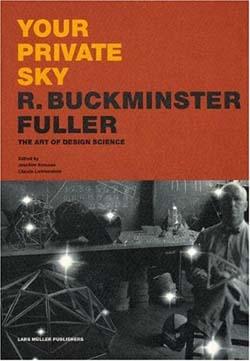 韓 亜由美(ステュディオ ハン デザイン主宰)書評:R. バックミンスター・フラー 著『Your Private Sky: …