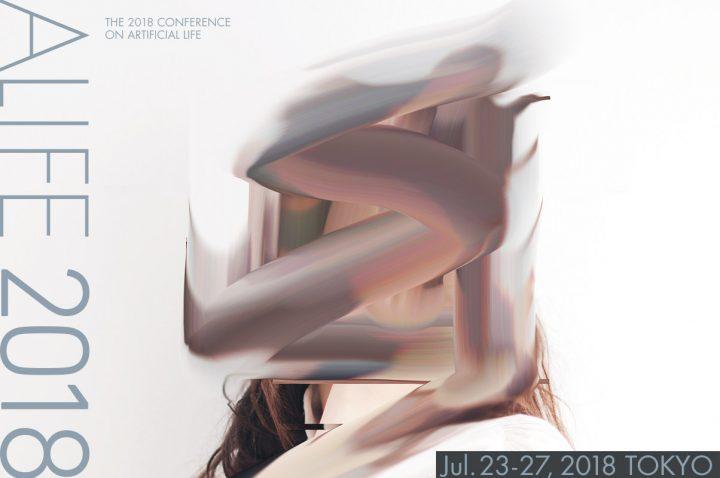 アートとサイエンスの境界を超える人工生命国際会議「ALIFE 2018 」 2018年7月22日(日)に一般向けのプレ…