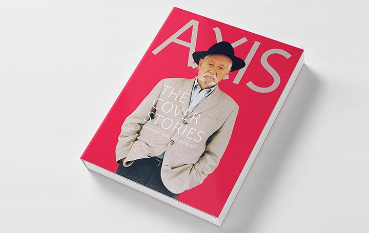デザイン誌「AXIS」過去20年間の表紙インタビューが一冊に 「AXIS THE COVER STORIES」2018年11月1日(木…