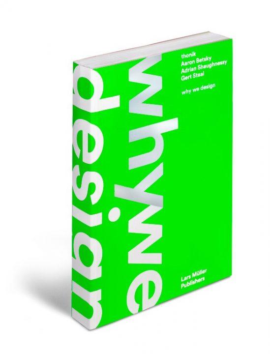 アムステルダムのデザイナー集団「Thonik」 新著「Why We Design」で変わりゆく世界と自らの作品を探究