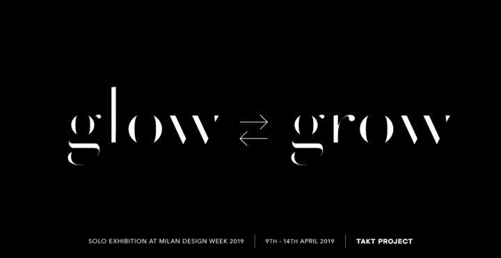 TAKT PROJECTが「ミラノデザインウィーク2019」に出展 初の海外大型個展「glow ⇄ grow」を披露