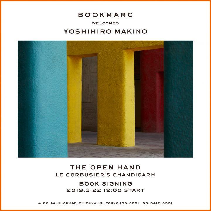 Yoshihiro Makinoの写真集「THE OPEN HAND」 日本上陸を記念してBOOKMARCでサイン会を開催