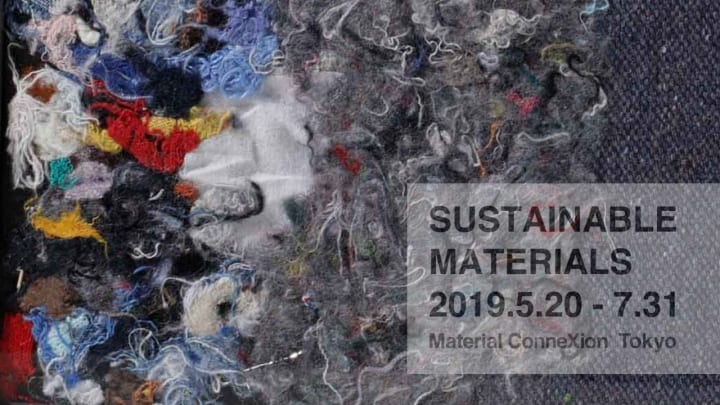 Material ConneXion Tokyoの企画展 「SUSTAINABLE MATERIALS」が開催