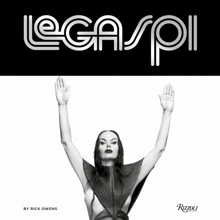 ファッションデザイナー Rick Owensの本が2冊同時発売 ラリー・レガスピのモノグラフィーとダニエル・レ…