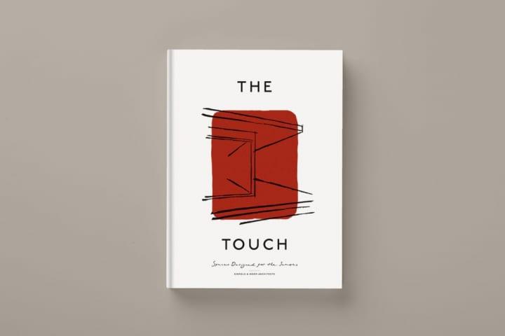 触れるデザインが暮らしを豊かに KinfolkとNorm Architectsによる新刊書「The Touch」
