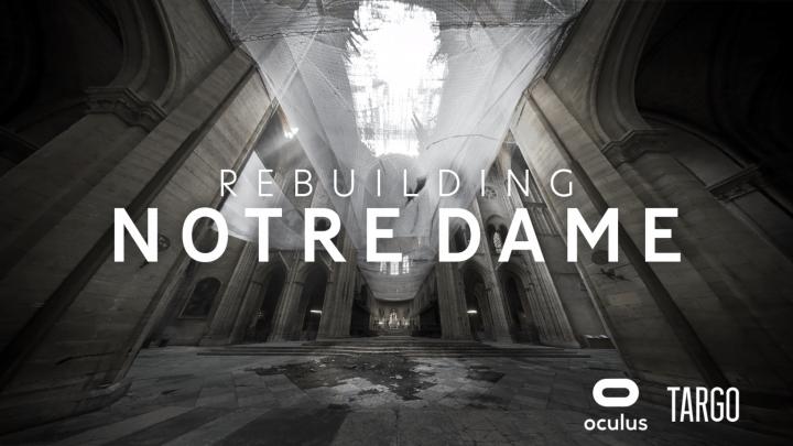 火災に見舞われたノートルダム大聖堂の現在を語る VRドキュメンタリー動画「Rebuilding Notre Dame」公開