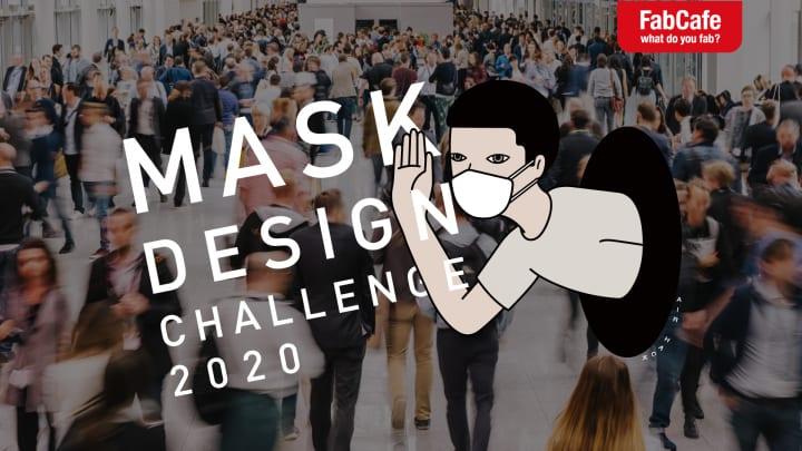 「FabCafe Global」が世界中のクリエイターから 「未来を変えるマスクデザイン」のアイデアを募集