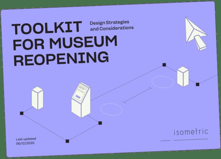 米デザインオフィスIsometricは、美術館の安全な再開のために デザイン戦略を備えたツールキットを考案