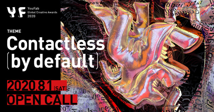 YouFab Global Creative Awards 2020が開催 パンデミックによる「Contactless」をテーマとした作品を募集