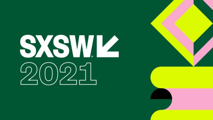 SXSW、2021年のオンライン開催日程を発表 カンファレンスセッションの一般公募も開始