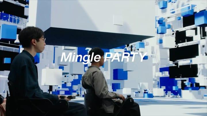 新しいトークイベントのカタチを提案する  PARTYのイマーシブトークシステム「Mingle PARTY」